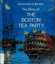 Cover of: The story of the Boston Tea Party