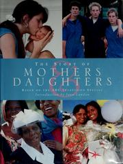 Cover of: The story of mothers & daughters | Susan Wels