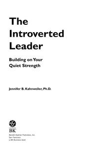 The Introverted Leader by Jennifer B. Kahnweiler