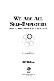 We Are All Self Employed by Cliff Hakim