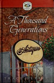 Cover of: A thousand generations | Traci DePree