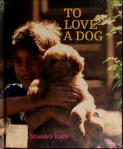 Cover of: To love a dog | Colleen Stanley Bare