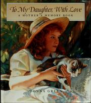 Cover of: To my daughter, with love | Donna Green