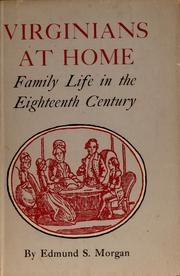 Virginians at home by Edmund Sears Morgan