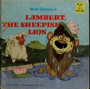 Cover of: Walt Disney's story of Lambert, the sheepish lion | Walt Disney Productions