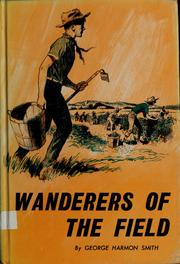 Cover of: Wanderers of the field | George Harmon Smith