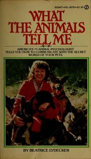 Cover of: What the Animals Tell Me