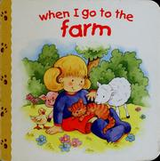 Cover of: When I go to the farm | Jillian Harker