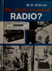 Cover of: Who really invented radio? | W. R. Hilbrink