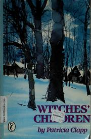 Cover of: Witches' children | Patricia Clapp