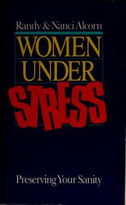 Cover of: Women under stress: preserving your sanity