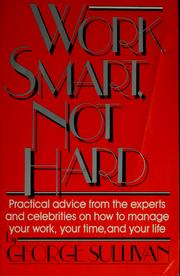 Cover of: Work smart, not hard