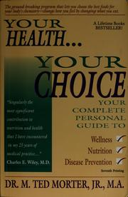 Cover of: Your health ... your choice