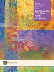 Cover of: GLOBAL DEVELOPMENT HORIZONS 2011: MULTIPOLARITY - THE NEW GLOBAL ECONOMY