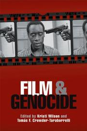 Cover of: Film and genocide | Kristi M. Wilson