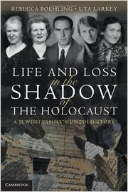 Cover of: Life and loss in the shadow of the Holocaust