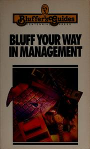 Cover of: Bluff your way in management