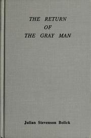 Cover of: The return of the gray man