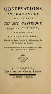 Cover of: Observations importantes sur l'usage du suc gastrique dans la chirurgie