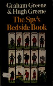 Cover of: The Spy's bedside book | Graham Greene