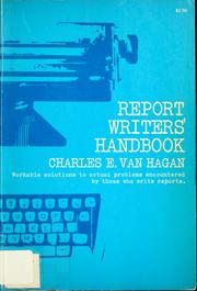 Cover of: Report writers' handbook