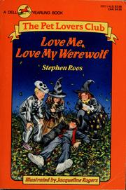 Cover of: Love me, love my werewolf