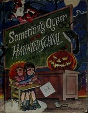 Cover of: Something Queer at the Haunted School