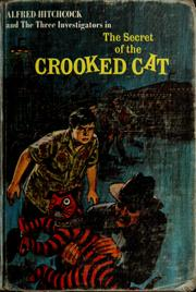 Cover of: Alfred Hitchcock and the Three Investigators in the secret of the crooked cat