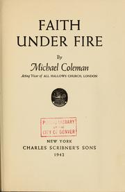 Cover of: Faith under fire | Michael Edward Coleman