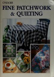 Cover of: Fine patchwork & quilting | Ondorisha