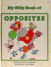 My silly book of opposites