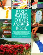 Cover of: Basic watercolor answer book | Anderson, Catherine