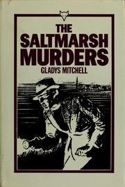 Cover of: The Saltmarsh murders | Gladys Mitchell