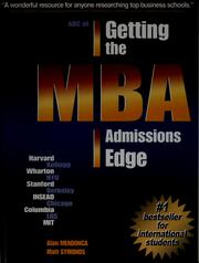 Cover of: Getting the MBA admissions edge