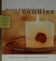 Cover of: Instant gratification candles