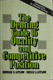 Cover of: The Deming guide to quality and competitive position