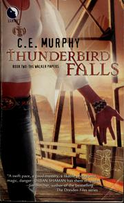 Cover of: Thunderbird Falls: (Walker Papers, #2)
