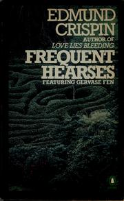 Frequent Hearses (Gervase Fen #7) by Edmund Crispin
