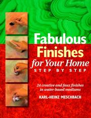 Cover of: Fabulous finishes for your home, step by step