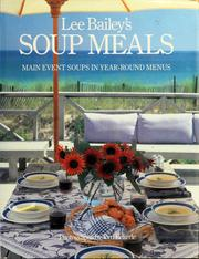 Cover of: Lee Baileys Soup Meals