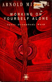 Cover of: Working on yourself alone