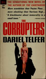 Cover of: The corrupters | Dariel Telfer