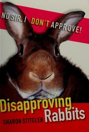 Cover of: Disapproving rabbits | Sharon Stiteler