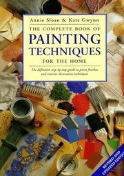 Cover of: The Complete Book of Painting Techniques for the Home | Annie Sloan