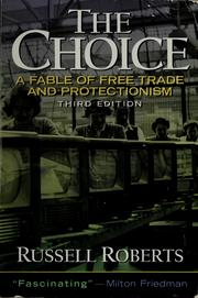 Cover of: The choice | Russell D Roberts