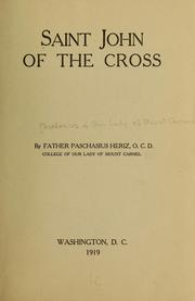 Cover of: Saint John of the Cross | Paschasius of Our Lady of Mount Carmel Father