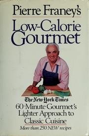 Cover of: Pierre Franey's Low-Calorie Gourmet