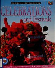 Cover of: Celebrations and festivals | Peter Chrisp