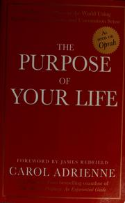 Cover of: The purpose of your life