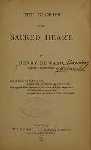Cover of: The glories of the Sacred Heart ...